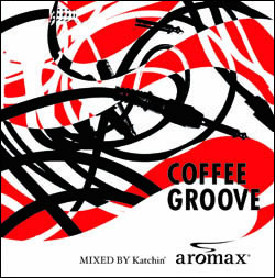 COFFEE GROOVE MIXED by Katchin'