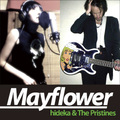 Mayflower / hideka & The Pristines